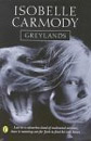 Greylands by Isobelle Carmody - soon to be a feature film